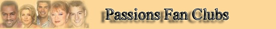 Passions Fan Clubs banner