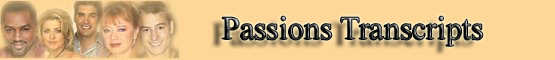 Passions Transcripts banner
