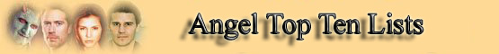 Angel Top Ten Lists Banner