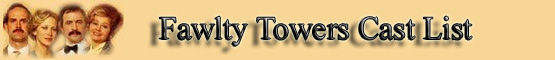 Fawlty Towers Cast List banner