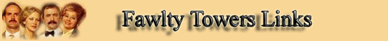 Fawlty Towers Links banner