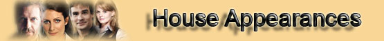 House Appearances Banner