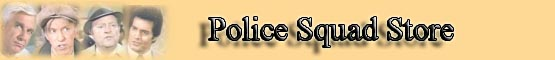 Police Squad! Store banner