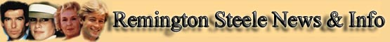 Remington Steele News & Info banner