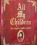 All My Children:  The Complete Family Scrapbook [Hardcover]