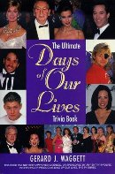 The Ultimate Days of Our Lives Trivia Book (Paperback) by Gerard J. Waggett