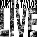 Live Kurth & Taylor CD