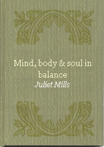 Mind, Body and Soul in Balance - book cover
