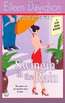 Swingin' In The Rain: A Soap Opera Mystery