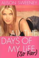 All the Days of My Life (So Far) (Paperback) by Alison Sweeney