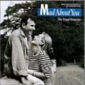Mad About You CD