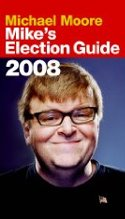 Mike's Election Guide 2008 cover
